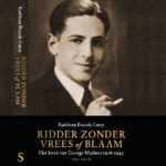 George Maduro (1916-1945) Ridder zonder vrees of blaam